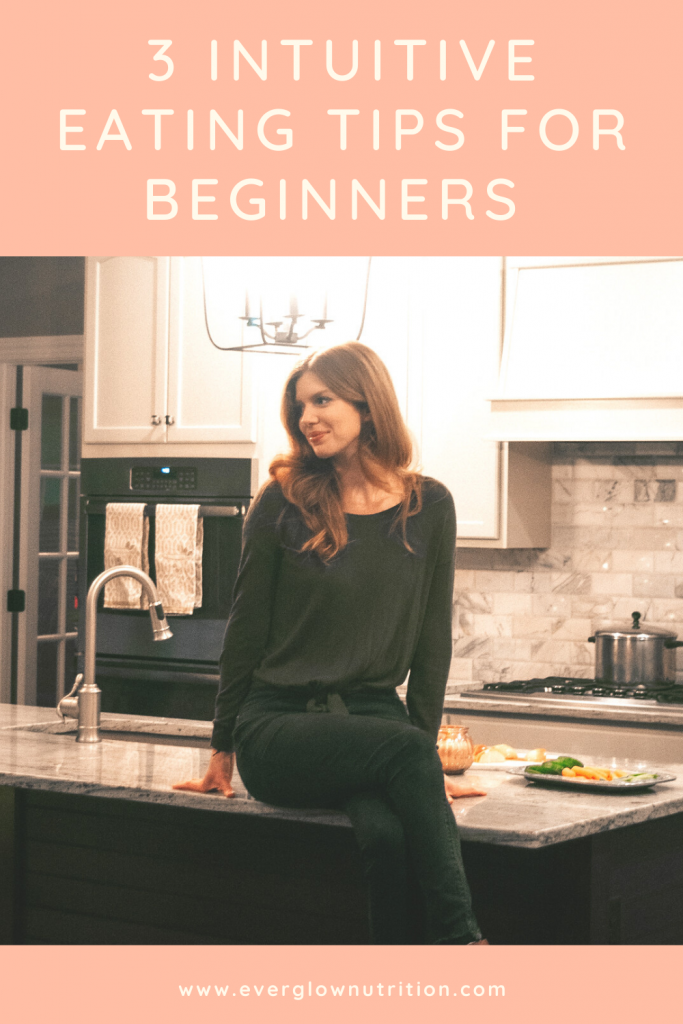 3 Intuitive Eating Tips for Beginners