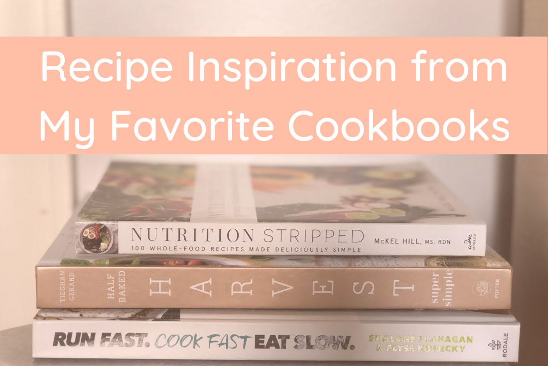 Recipe Inspiration from My Favorite Cookbooks
