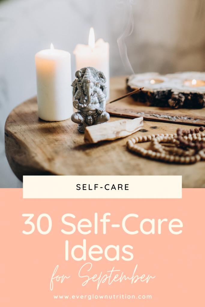 30 self-care ideas
