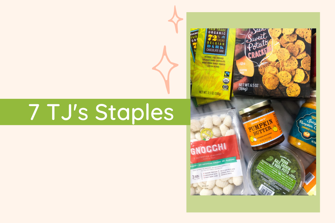 7 Trader Joe's Staples