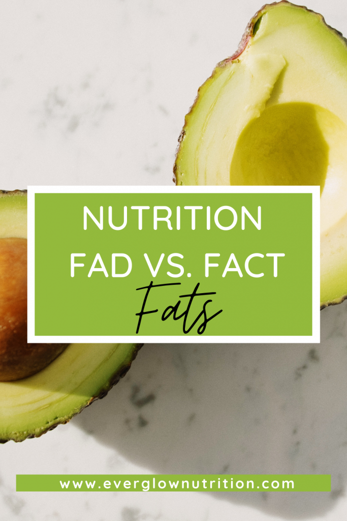 nutrition fad fats